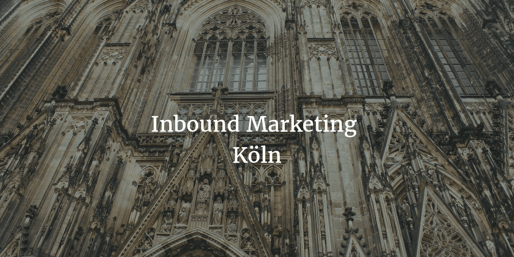 Inbound Marketing Köln - Inbound Marketing Köln