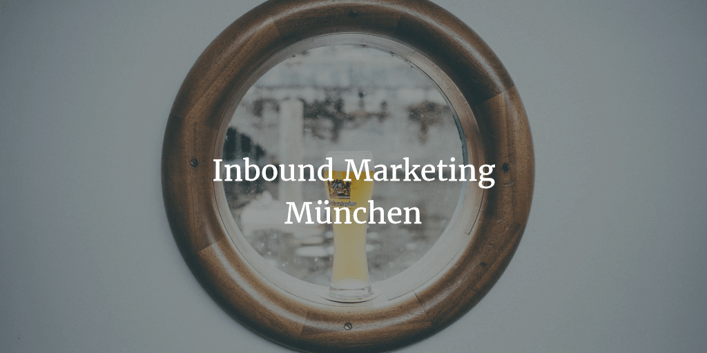 inbound marketing münchen - Inbound Marketing München